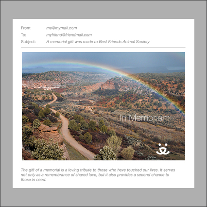 Send a memorial e-card similar to the one pictured of the rainbow over Angel Canyon