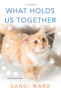 What Holds Us Together by Sandi Ward