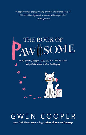 Cover of the book, The Book Of Pawsome: Head Bonks, Raspy Tongues, And 101 Reasons Cats Make Us So, So Happy