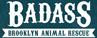 Badass Brooklyn Animal Rescue (Brooklyn, New York) logo