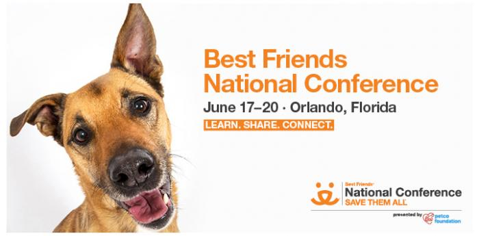 Brown dog with mouth open next to words, Best Friends National Conference June 17-20 Orlando, Florida  Learn. Share. Connect