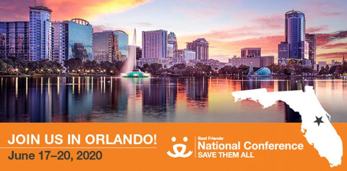 Join Best Friends in Orlando June 17-20, 2019 for the National Conference