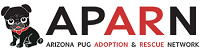 Arizona Pug Adoption and Rescue Network