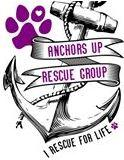 "Anchors Up Rescue Group logo with anchor, paw print, and ""Rescue for life"" tagline"