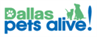 Dallas Pets Alive (Dallas, Texas) logo: Name in green and blue with dog and cat in green