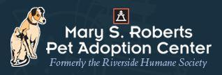 Mary S. Roberts Pet Adoption Center (Riverside, California) logo of dog, cat with text Formerly the Riverside Humane Society