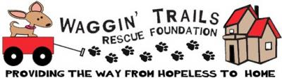 Waggin Trails Rescue Foundation
